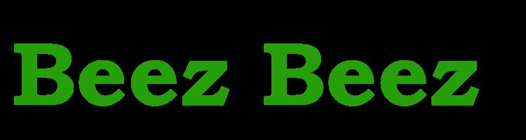 Beez Beez